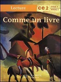 Comme un livre : lecture CE2 cycle 3 niveau 1 de Léon d'Amba (1 avril 1997) Relié