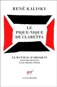 Le Pique-nique de Claretta par René Kalisky