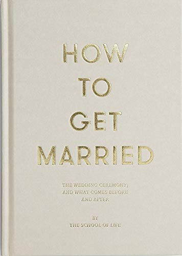 How to Get Married (School of Life) por The School of Life
