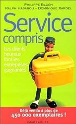 Service compris. Les clients heureux font les entreprises gagnantes