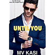 Until You: A Passionate Indian Romance