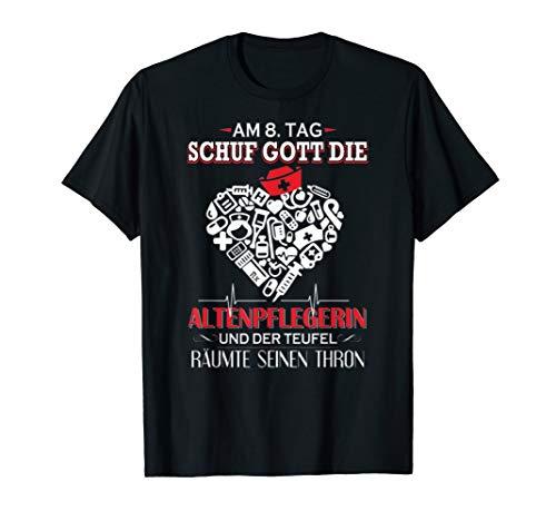 8. Tag Schuf Gott Den T-shirts (Am 8 Tag Schuf Gott Die Altenpflegerin Tshirt)