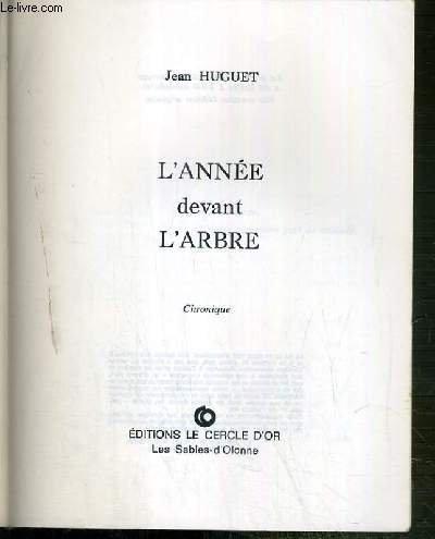 L'Année devant l'arbre par Jean Huguet (Broché)