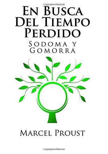 En Busca Del Tiempo Perdido: Sodoma y Gomorra: Volume 4