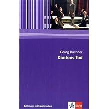 Dantons Tod: Textausgabe mit Materialien (Editionen für den Literaturunterricht)