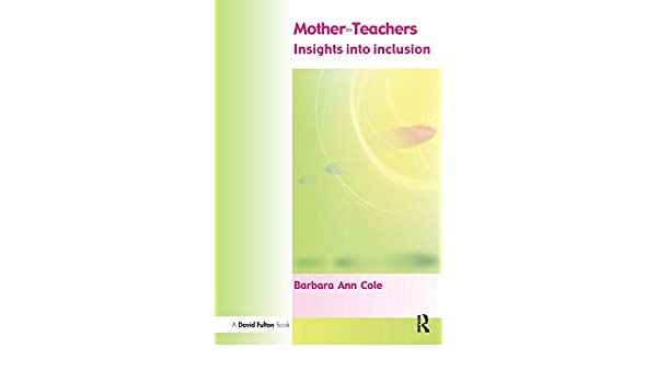 Mother-Teachers: Insights on Inclusion