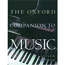 [(The Oxford Companion to Music)] [ Edited by Alison Latham ] [May, 2002]