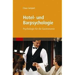 Jetzt herunterladen pdf Hotel- und Barpsychologie: Psychologie für die Gastronomie