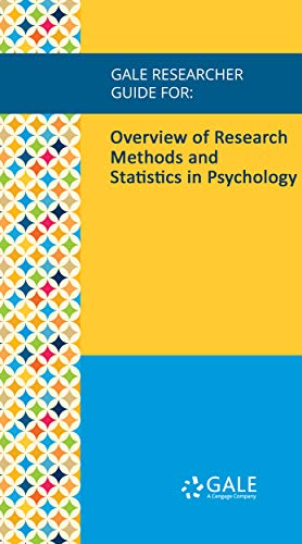 Gale Researcher Guide for: Overview of Research Methods and Statistics in Psychology (English Edition)