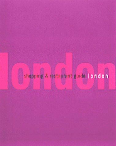 LONDON. SHOPPING & RESTAURANT GUIDE por Maaike van den Berg