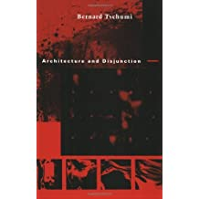 Architecture and Disjunction (MIT Press) by Bernard Tschumi (1996-02-28)