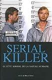 Serial killer - Le côté sombre de la nature humaine