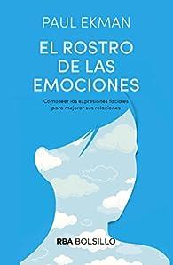 El rostro de las emociones par Paul Ekman