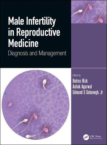 Male Infertility in Reproductive Medicine: Diagnosis and Management (English Edition)