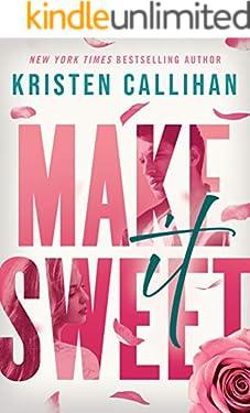Make It Sweet (English Edition)