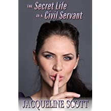 The Secret Life of a Civil Servant