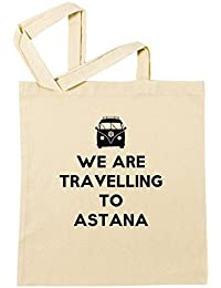 We Are Travelling To Astana Bolsa De Compras Playa De Algodón Reutilizable Shopping Bag Beach Reusable