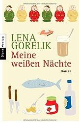 Meine weißen Nächte: Roman
