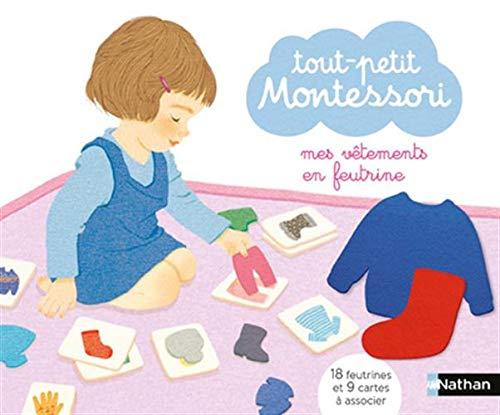 Tout-petit Montessori - Mes vêtements en feutrine - Dès 15 mois par Dr Delphine Roubieu