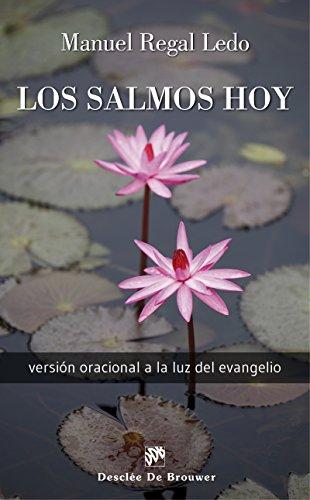 Los Salmos hoy (Caminos) por Manuel Regal Ledo