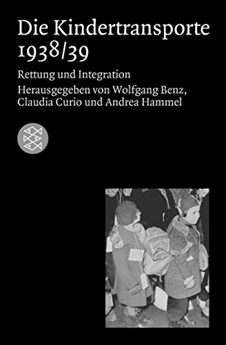Die Kindertransporte 1938/39: Rettung und Integration (Die Zeit des Nationalsozialismus) -