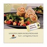 Leichter leben in Deutschland: LLID Koch- und Begleitbuch, Band 6