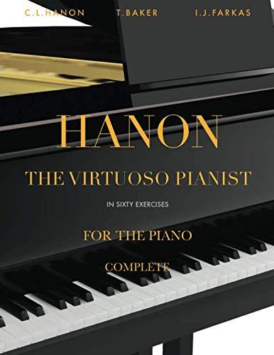 Hanon - The Virtuoso Pianist in 60 Exercises - Complete: Piano Technique (Revised Edition) (Klavier Virtuose)