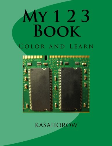 My 1 2 3 Book: Color and Learn