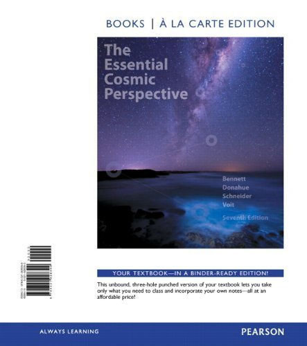 Essential Cosmic Perspective, The, Books a la Carte Edition (7th Edition) by Jeffrey O. Bennett (2014-01-17)