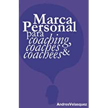 Marca Personal para Coaching, Coaches & Coachees