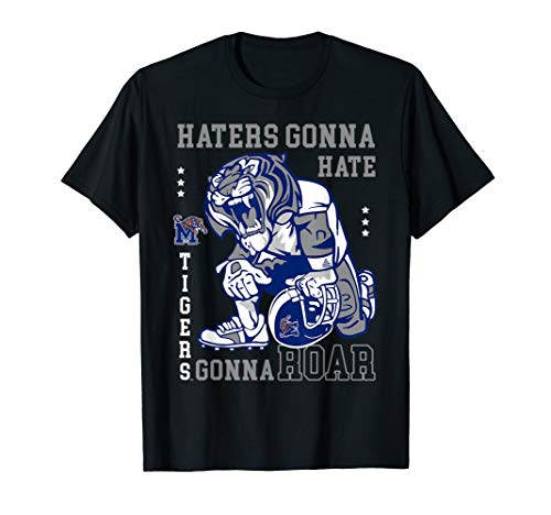 Memphis Tigers Haters Gonna Hate T-Shirt