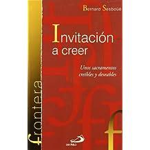 Invitación a creer: Unos sacramentos creíbles y deseables (Frontera)
