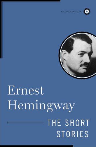 The Short Stories of Ernest Hemingway (Scribner Classics)
