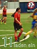 11 laden ein (Die Ballfreunde-Mädchen 6) von René Bote