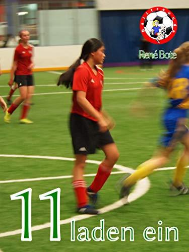 Buchseite und Rezensionen zu '11 laden ein (Die Ballfreunde-Mädchen 6)' von René Bote