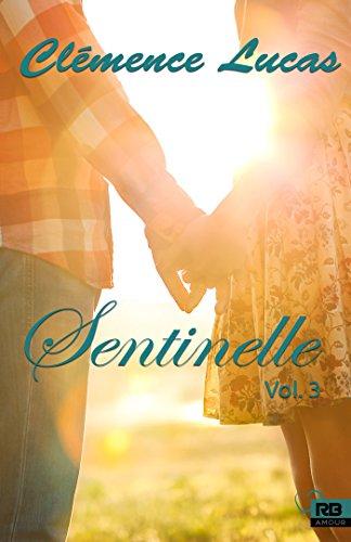 Sentinelle 3: Sentinelle, T3