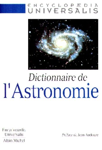 Dictionnaire de l'astronomie