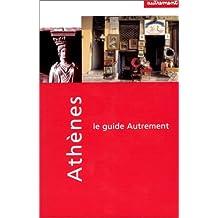 Guide Autrement. Athènes