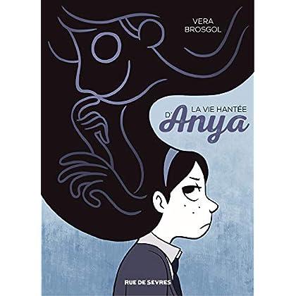 La vie hantée d'Anya (La vue hantée d'Anya)