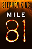 Mile 81 (Kindle Single) (English Edition)