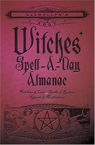 witches-spell-a-day-almanac-2007-llewellyns-witches-spell-a-day-almanac