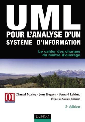 UML pour l'analyse d'un systme d'information - Le cahier des charges du matre d'ouvrage
