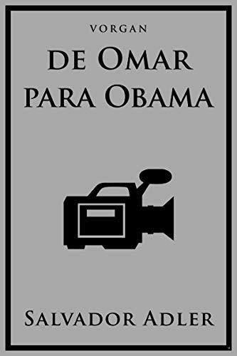 De Omar para Obama por Vorgan