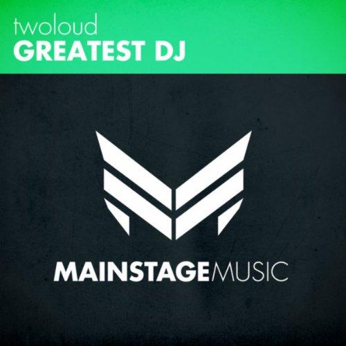 Greatest DJ (Original Mix)