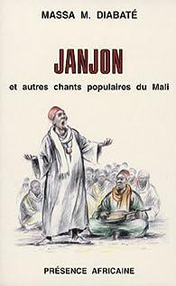 Janjon et autres chants populaires du Mali par Massa Makan Diabaté