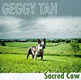 Songtexte von Geggy Tah - Sacred Cow