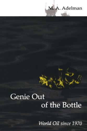 Genie out of the Bottle (MIT Press): World Oil since 1970