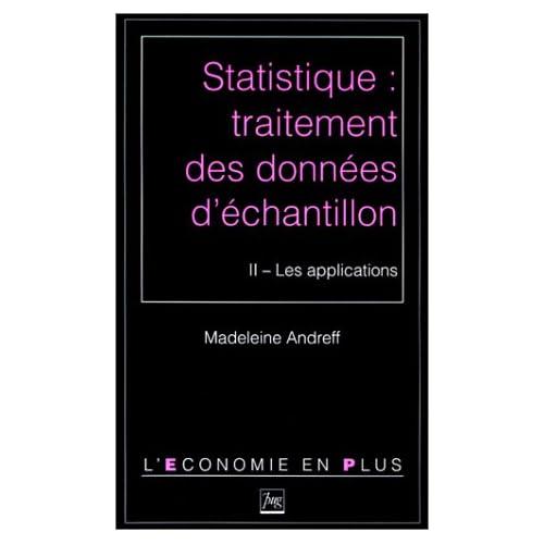 Statistique : traitement des données d'échantillon. Les applications, tome 2