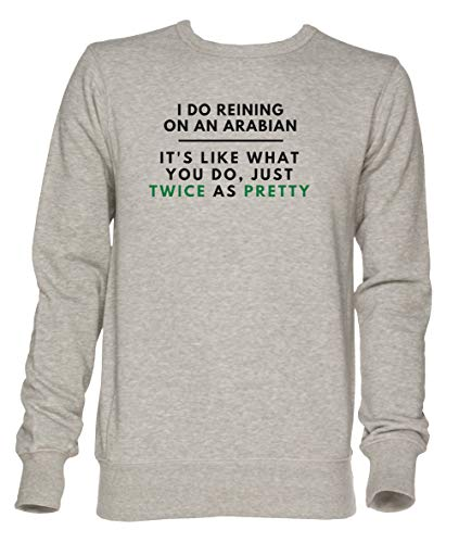 Arabian Reining Twice As Pretty - Arabian Horse Cowgirl Unisex Grau Jumper Sweatshirt Herren Damen Größe XXL | Unisex Jumper Sweatshirt for Men and Women Size XXL Arabian Sweatshirt
