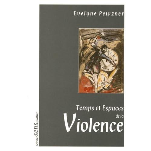 Temps et Espaces de la Violence